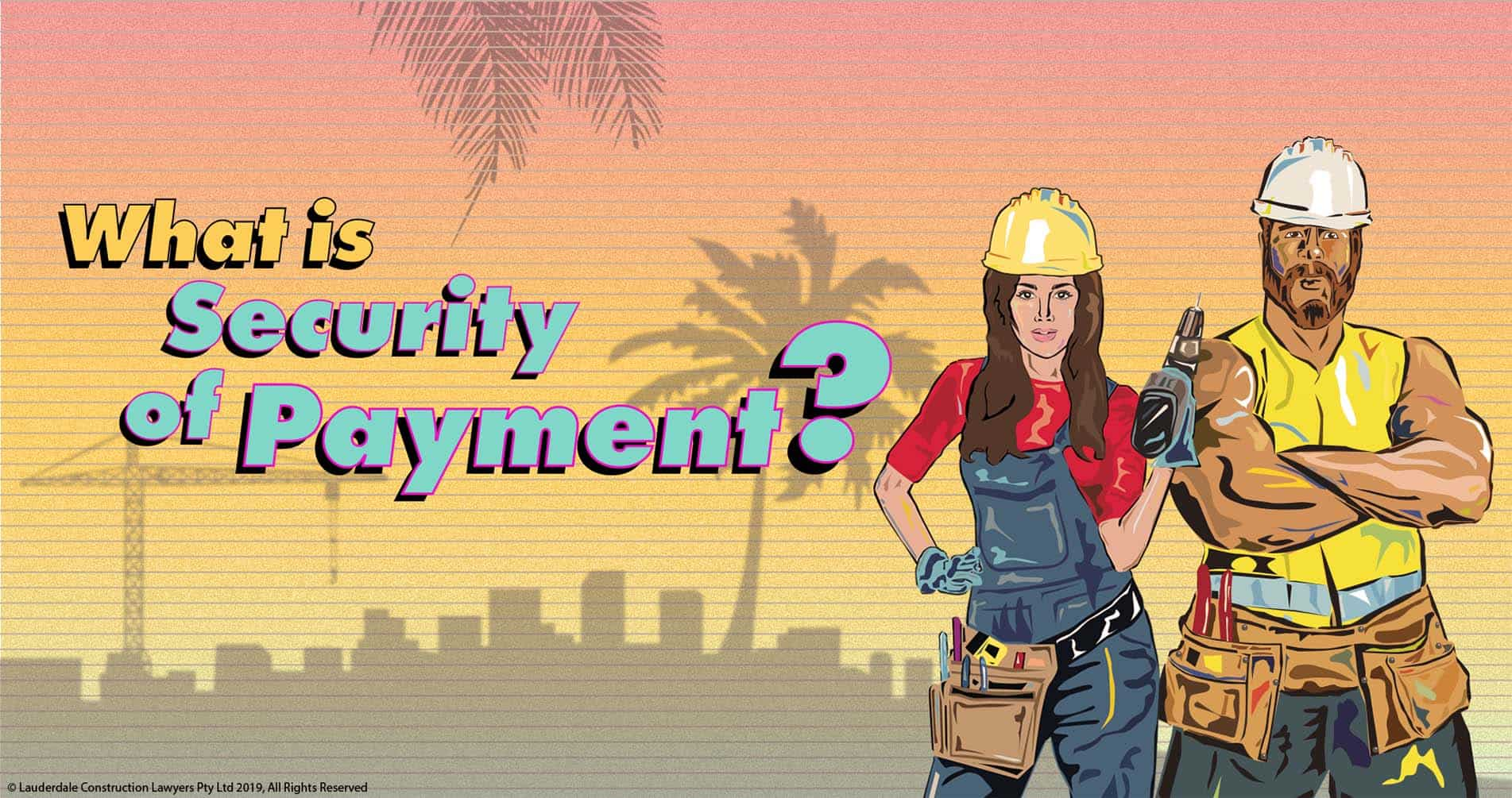 Lauderdale Construction Lawyers Security of Payment Sydney SOPA